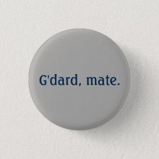 G'dard, mate button