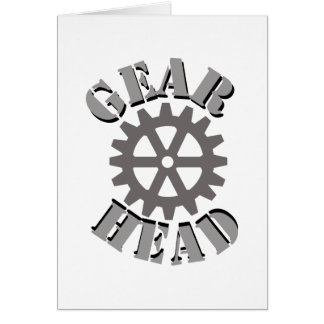 Gear Head Greeting Card