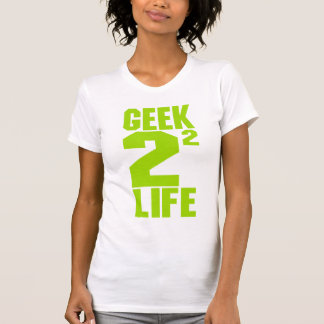 Geek 4 Life Shirt