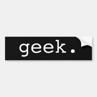 geek. bumper sticker