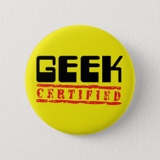 Geek certified 6 cm round badge