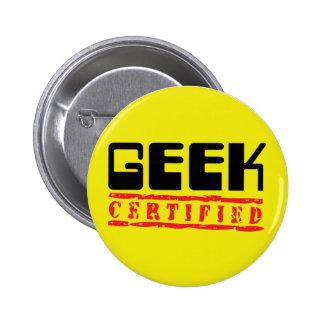 Geek certified 6 cm round badge