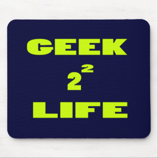 GEEK FOR LIFE MOUSE PAD
