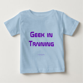 Geek in Training Baby T-Shirt