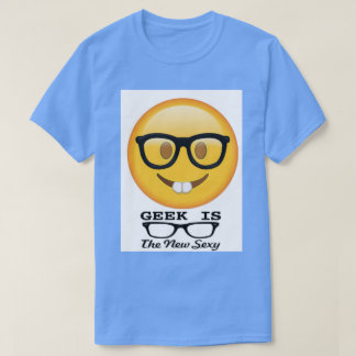 Geek is the new sexy tshirt