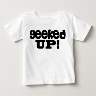 Geeked Up!! T Shirts