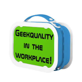 Geekquality in the Workplace Lunchbox
