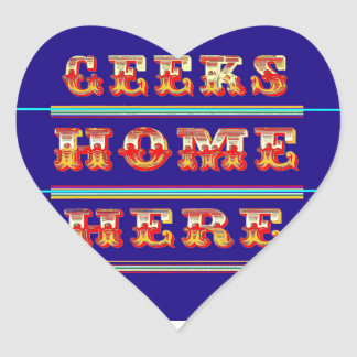 Geeks Home Here Gifts by Sharles Heart Sticker