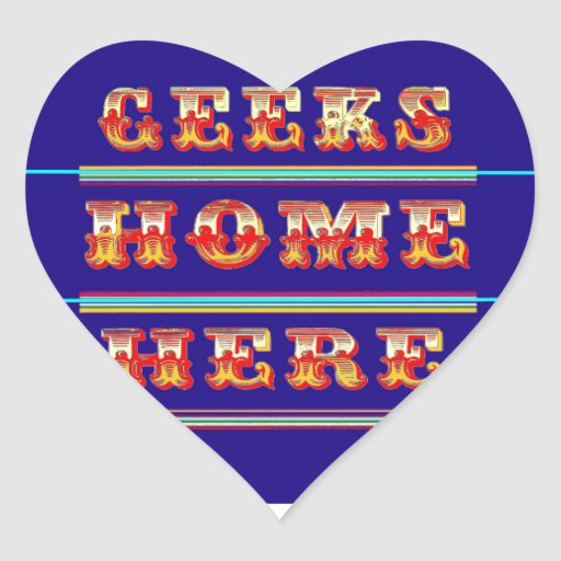 Geeks Home Here Gifts by Sharles Sticker
