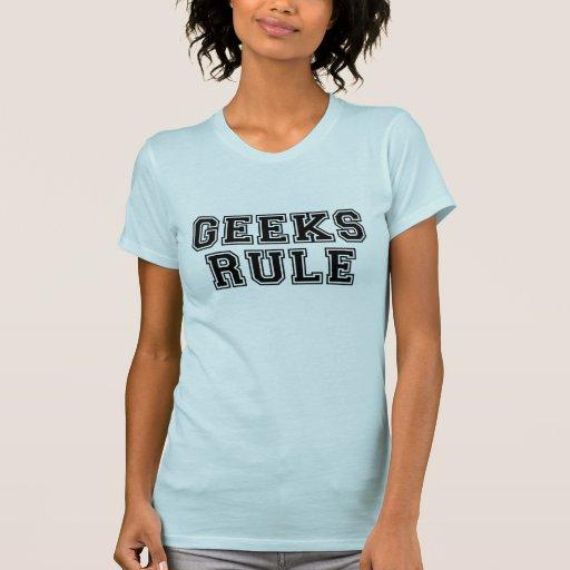 Geeks Rule T Shirt