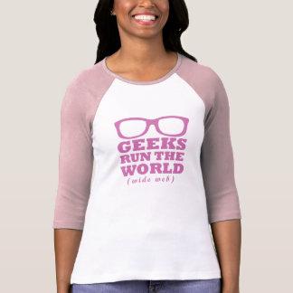 Geeks Run The World (wide web) Shirts