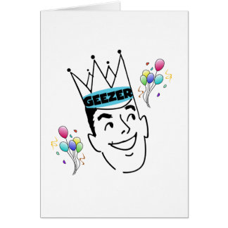 Geezer Birthday Card