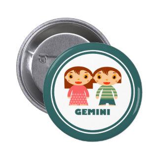 Gemini is my Zodiac Sign 6 Cm Round Badge