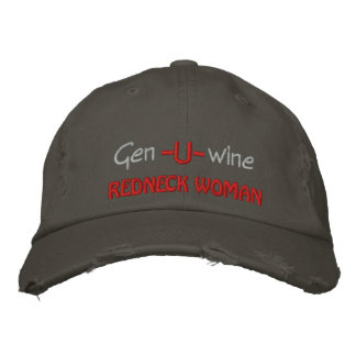 Gen U Wine Redneck Woman Embroidered Hat