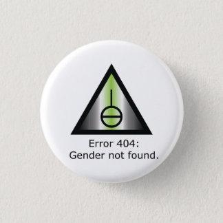 Gender 404 3 cm round badge