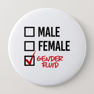 Gender Fluid - Don't worry about my gender - - LGB 10 Cm Round Badge