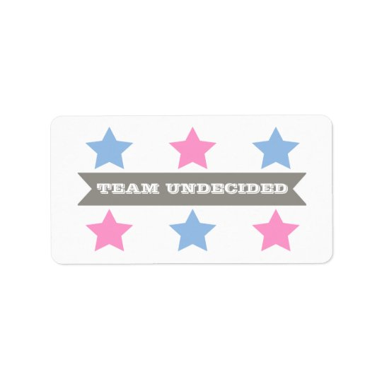 GENDER REVEAL TEAM UNDECIDED LABEL ADDRESS LABEL