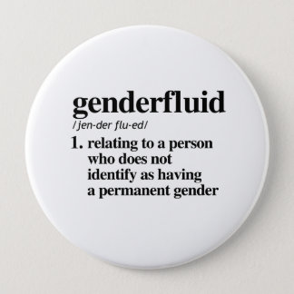 Genderfluid Definition - Defined LGBTQ Terms - 10 Cm Round Badge