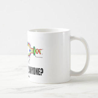 Gene Therapy, Anyone? (DNA Replication) Coffee Mug