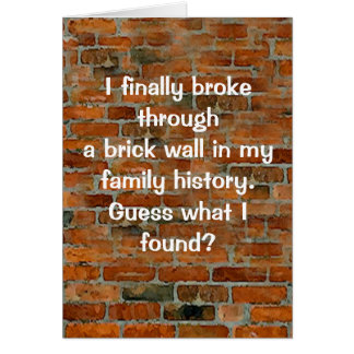 Genealogy Brick Wall Card