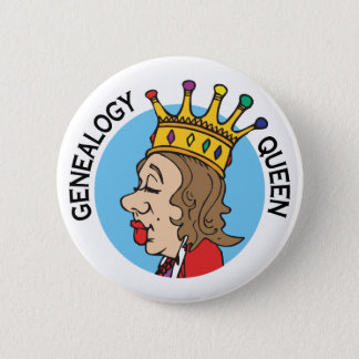 Genealogy Queen 6 Cm Round Badge