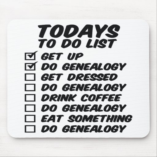Genealogy To Do List Mouse Pads