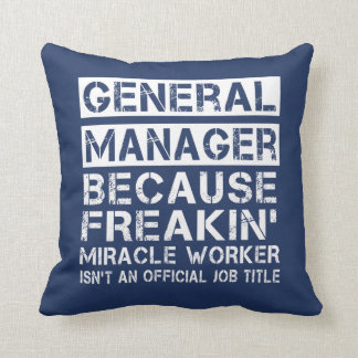 GENERAL MANAGER CUSHION