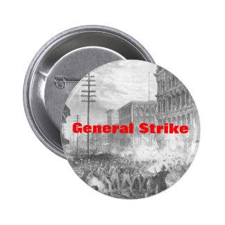 general strike 6 cm round badge