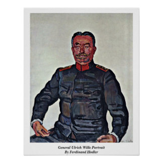 General Ulrich Wille Portrait By Ferdinand Hodler Poster
