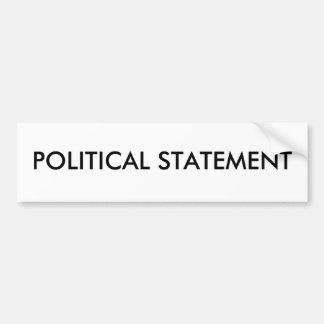 Generic - POLITICAL STATEMENT Bumper Sticker