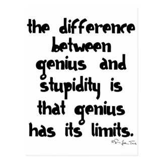 Genius and Stupidity Postcard