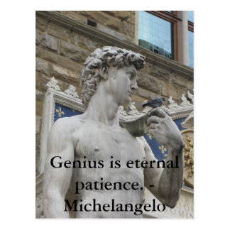 Genius is eternal patience. - Michelangelo quote Postcard