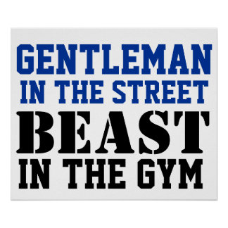Gentleman and Beast Workout Motivation Poster