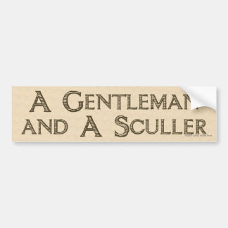 Gentleman & Sculler Bumper Sticker