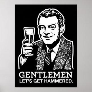 Gentlemen Let's Get Hammered Poster