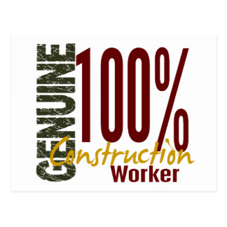 Genuine Construction Worker Post Card