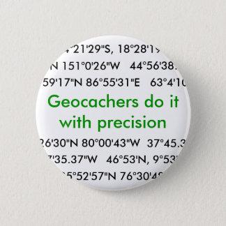Geocachers Do It... 6 Cm Round Badge