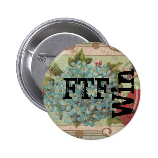 Geocachers FTF Forget Me Not Win Pinback Buttons