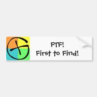 Geocaching FTF - Bumpersticker Bumper Sticker