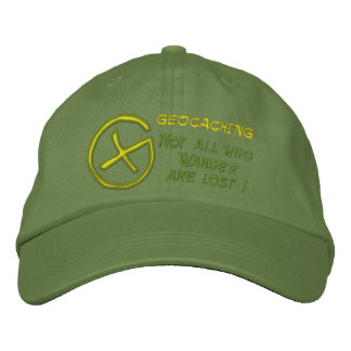 GEOCACHING  , Not all who ,... Embroidered Hat