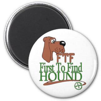 GEOGACHING FTF HOUND 6 CM ROUND MAGNET