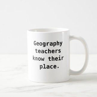 Geography Teacher Funny Quote Joke Pun Coffee Mug