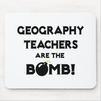 Geography Teachers Are The Bomb! Mousepad