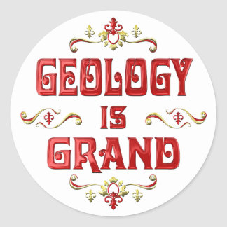 Geology is Grand Round Stickers