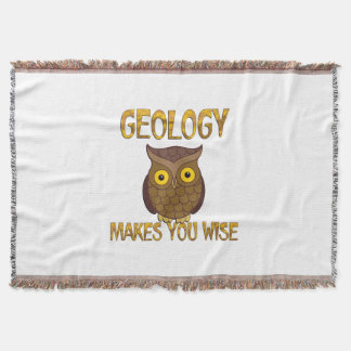 Geology Makes You Wise Throw Blanket