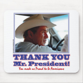 George Bush Thank you Mouse Pads