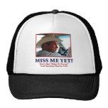 George W Bush - Miss Me Yet Cap