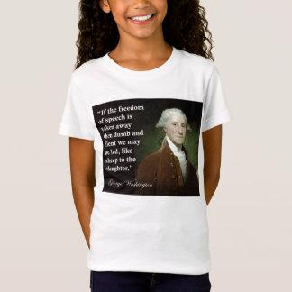 George Washington Freedom of Speech Quote T-Shirt