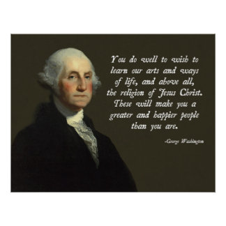 George Washington Jesus Christ Poster