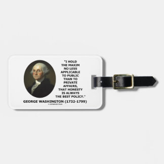 George Washington Maxim Honesty Best Policy Quote Bag Tags